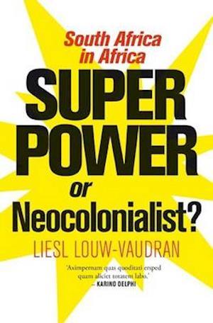 Superpower or Neocolonialist?