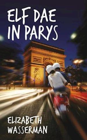 Elf dae in Parys af Elizabeth Wasserman