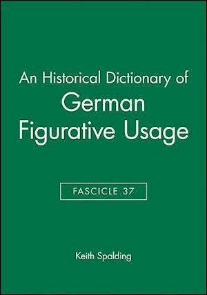 An An Historical Dictionary of German Figurative Usage