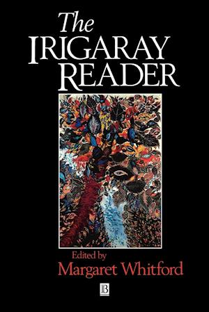 The Irigaray Reader