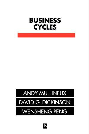 Bog, paperback Business Cycles af David G Dickinson, Wensheng Peng, A W Mullineux
