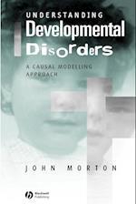 Understanding Developmental Disorders (Cognitive Development S)