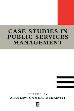 Case Studies in Public Services Management