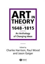 Art in Theory 1648-1815 af Charles Harrison, Paul Wood, Jason Gaiger