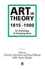 Art in Theory 1815-1900 af Paul J Wood, Paul Wood, Charles Harrison
