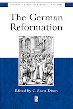 The German Reformation (Blackwell Essential Readings in History)