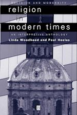 Religion in Modern Times (Religion and Spirituality in the Modern World)