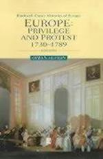 Europe: Privilege and Protest (Blackwell Classic Histories of Europe)