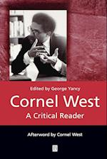 Cornel West (Blackwell Critical Readers)