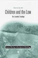 Children and the Law (Essential Readings in Developmental Psychology)