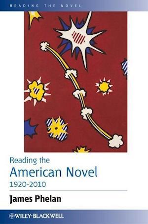Reading the American Novel 1920-2010
