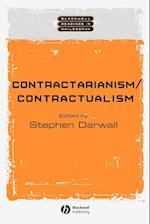 Contractarianism / Contractualism (Blackwell Readings in Philosophy)