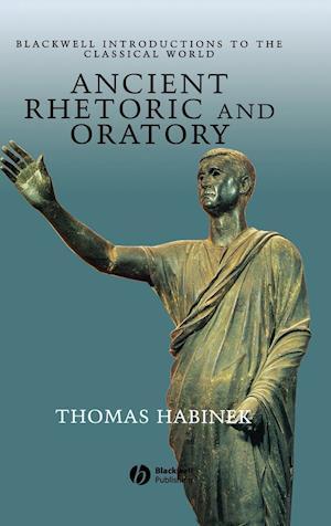 Ancient Rhetoric and Oratory
