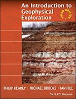 An Introduction to Geophysical Exploration 3E