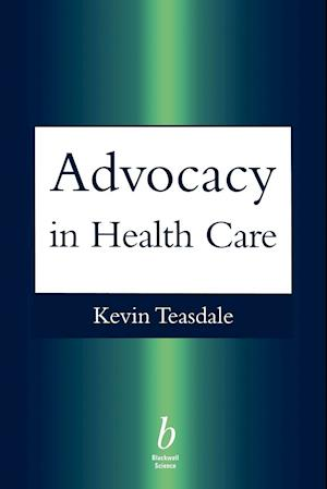 Advocacy in Health Care