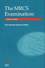 The MRCS Examination