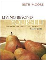 Living Beyond Yourself - Leader Guide