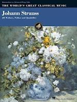 Johann Strauss (World's Great Classical Music)
