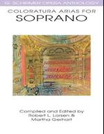 Coloratura Arias for Soprano (G Schirmer Opera Anthology Series)