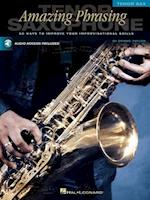 Amazing Phrasing - Tenor Saxophone