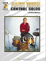Bass Drum Control Solos af Colin Bailey