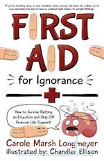 First Aid for Ignorance (Bluffton Books)