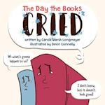 The Day the Books Cried (Bluffton Books)