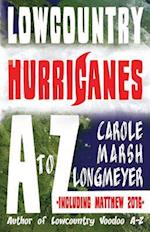 Lowcountry Hurricanes A to Z (Bluffton Books)