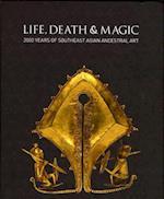 Life, Death and Magic