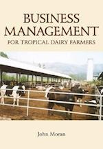 Business Management for Tropical Dairy Farmers (Landlinks Press)