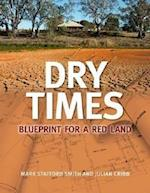 Dry Times af Mark Stafford-Smith, Julian Cribb