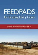 Feedpads for Grazing Dairy Cows