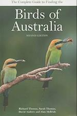The Complete Guide to Finding the Birds of Australia af Alan McBride, David Andrew, Sarah Thomas