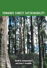 Towards Forest Sustainability af Jerry Franklin