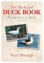 The Backyard Duck Book