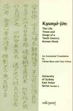 Life, Times and Songs of a 10th Century Korean Monk af Tony Prince, Kyunyo Jon, Adrian Buzo