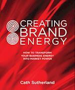 Creating Brand Energy