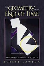 The Geometry of the End of Time af Robert Lawlor