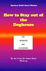How to Stay Out of the Doghouse
