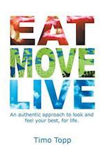 Eat Move Live