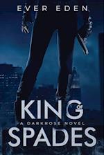King of Spades: A Darkrose Novel