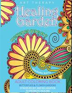 Menieres Disease : Menieres Art Therapy. Healing Garden Adult Coloring Book. Butterflies and Flower Gardens For Stress Relief and Relaxation To Promot