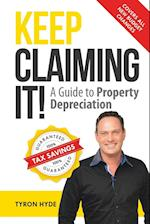 Keep Claiming It!: A Guide to Property Depreciation