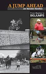A Jump Ahead: From Basics to Big Jumps