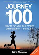 Journey to 100: How to run your first 100km ultramarathon - and love it