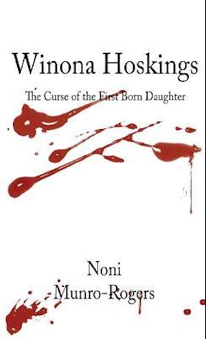 Winona Hoskings - The Curse of the First-Born Daughter