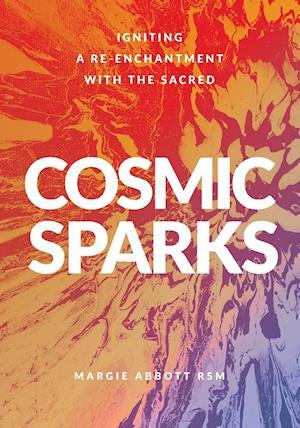 Cosmic Sparks
