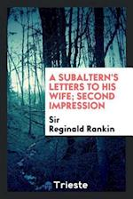 A Subaltern's Letters to His Wife; Second Impression