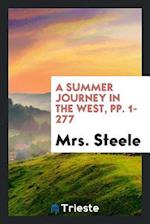 A Summer Journey in the West, pp. 1-277