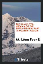 The Samyutta-nikaya of the Sutta-pitaka; Part I.Sagatha-Vagga af M. Leon Feer